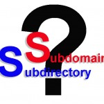 Subdomains vs Subdirectories strategy