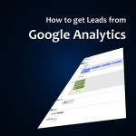 Getting B2B leads from Google Analytic and Boost your Sale Now