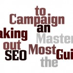 Master Guide to Making the Most out of an SEO Campaign