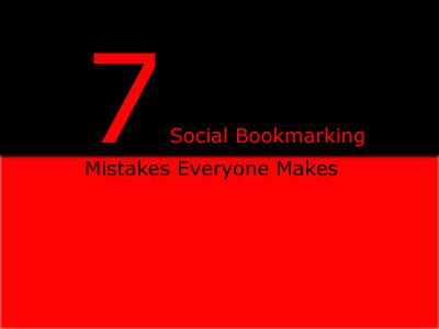 7SocialBookmarkingMistakes