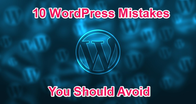 wordpress-mistakes-to-avoid
